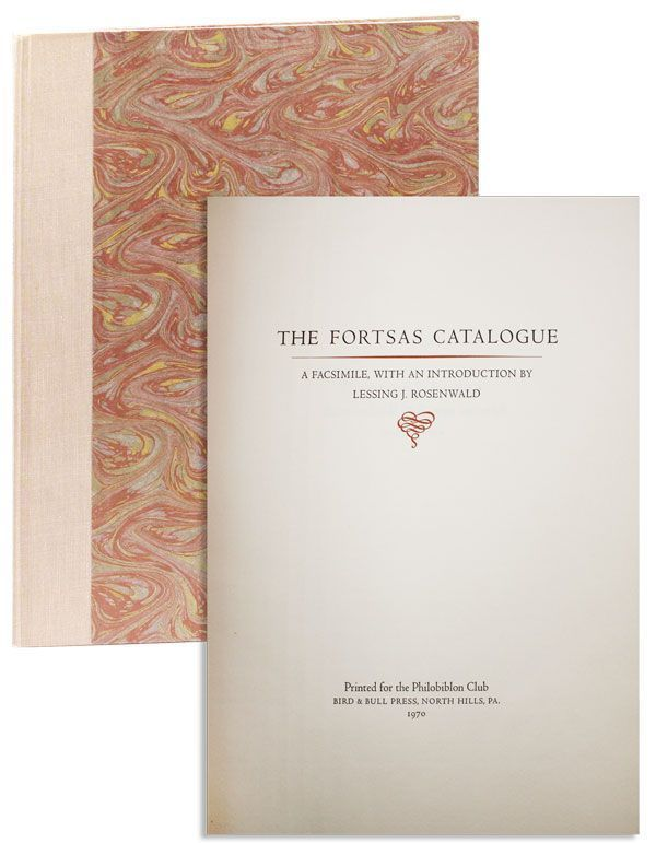 The Fortsas Catalogue: A Facsimile [Limited Edition]. Renier CHALON, Lessing J. ROSENWALD, ed.