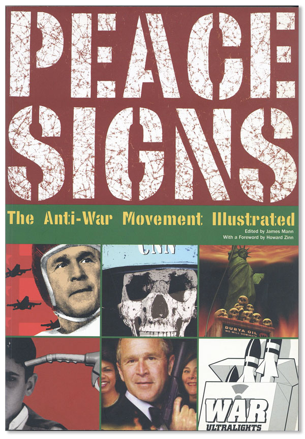 Peace Signs: The Anti-War Movement Illustrated / Zeichen des Friedens: Die Illustrationen der...