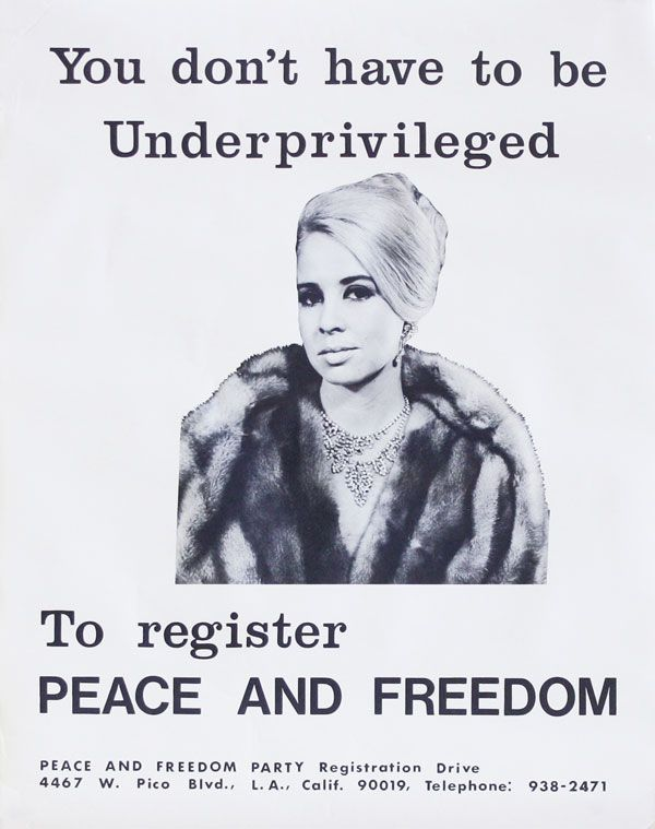 Poster: You don't have to be Underprivileged to register PEACE AND FREEDOM. AFRICAN AMERICANS,...