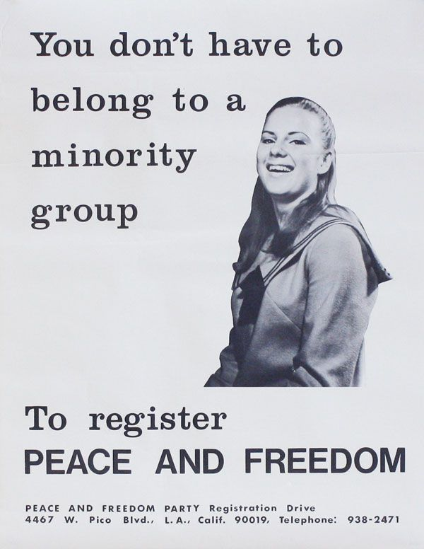 Poster: You don't have to belong to a minority group to register PEACE AND FREEDOM. AFRICAN AMERICANS.