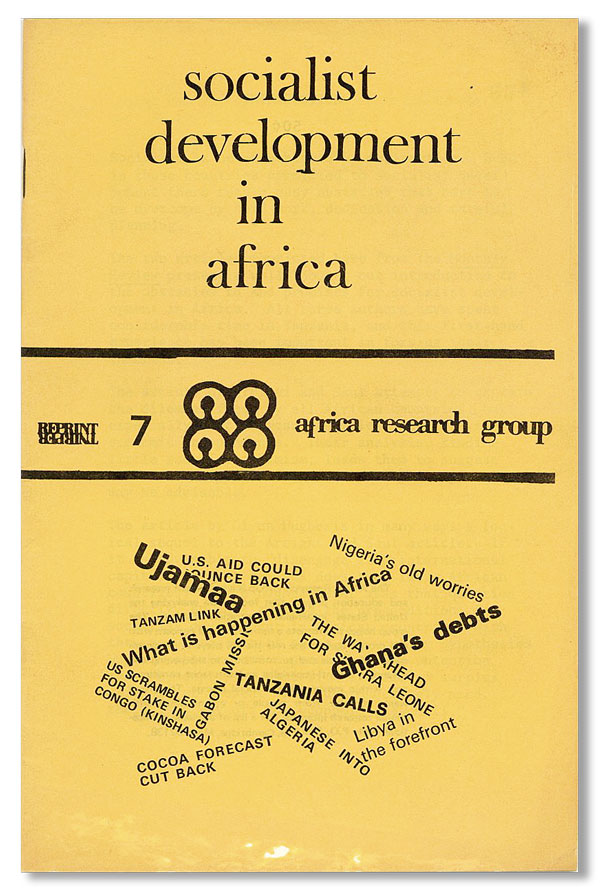 Socialist Development in Africa [cover title]. AFRICA RESEARCH GROUP