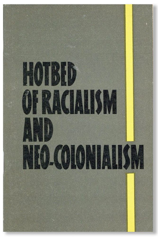 Hotbed of Racialism and Neo-Colonialism. L. TEPLINSKY