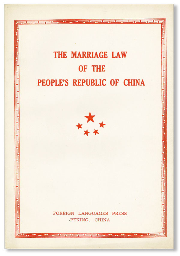 The Marriage Law of the People's Republic of China. Together with other relevant articles....