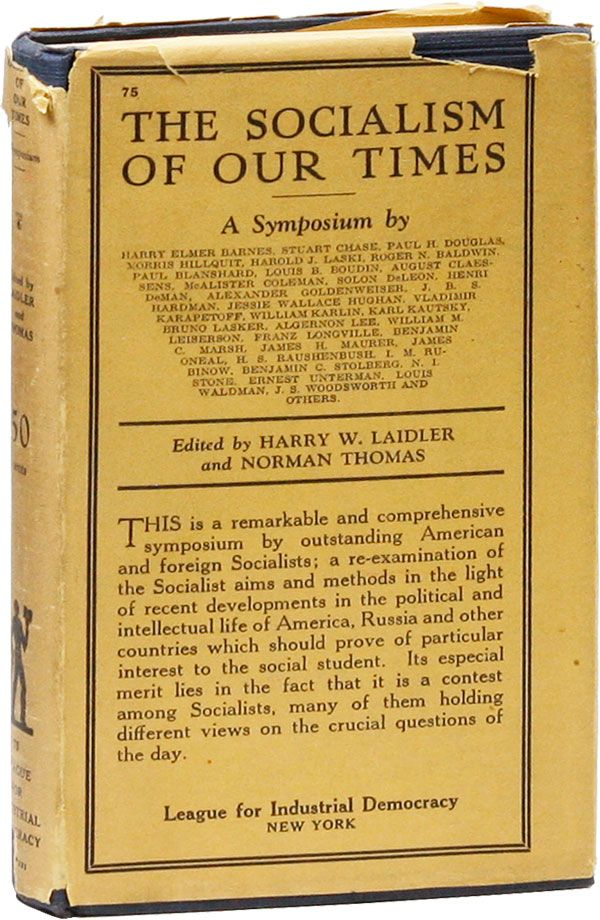 Socialism of Our Times. A Symposium by Harry Elmer Barnes, Stuart Chase, Paul H. Douglas [&c....
