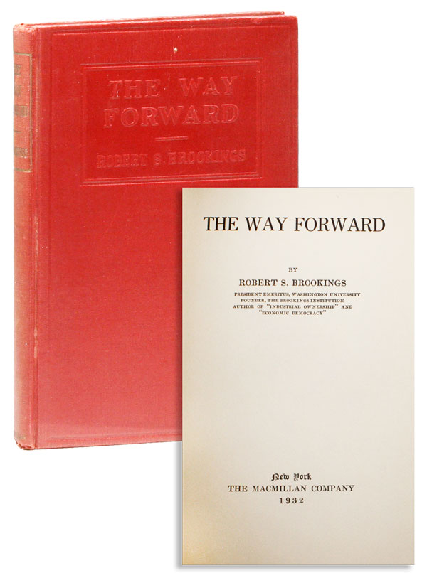 The Way Forward. Robert S. BROOKINGS