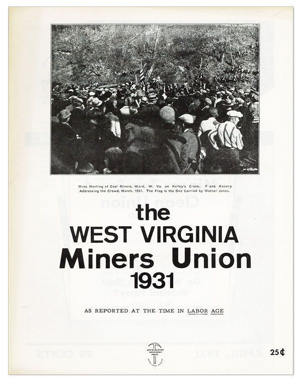 The West Virginia Miners Union, 1931. As Reported at the time in Labor Age. COAL, Appalachian...