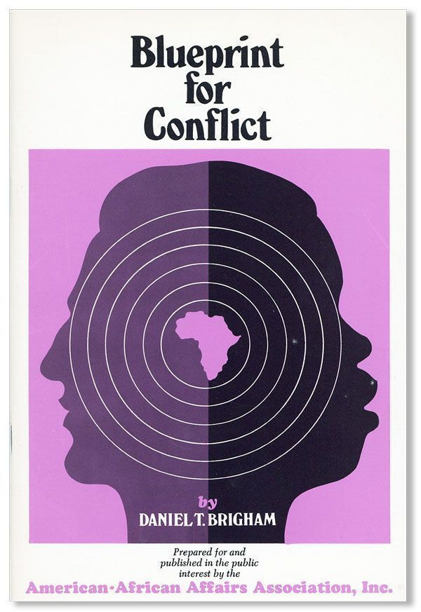 Blueprint for Conflict [cover title]. Daniel T. BRIGHAM