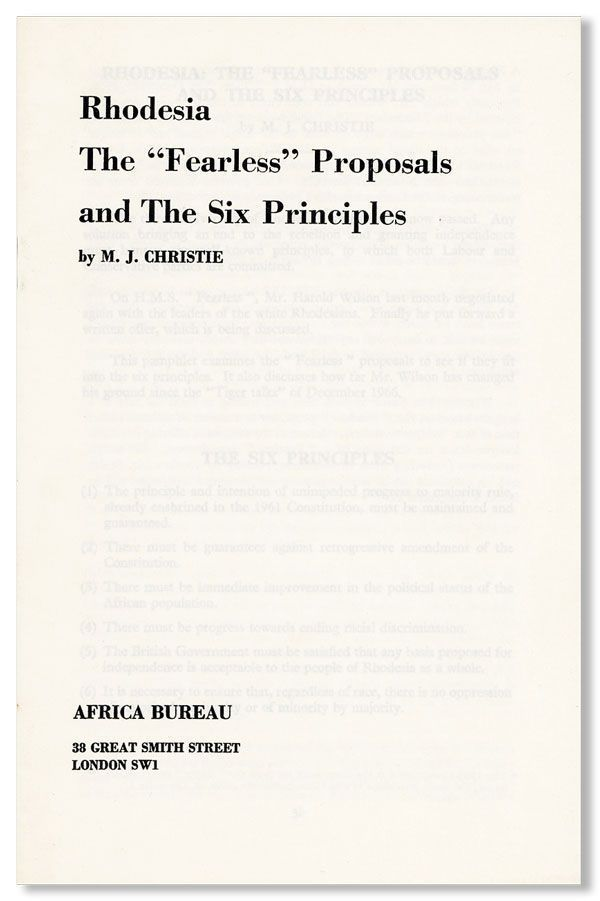"Rhodesia: The ""Fearless"" Proposals and the Six Principles. M. J. CHRISTIE"