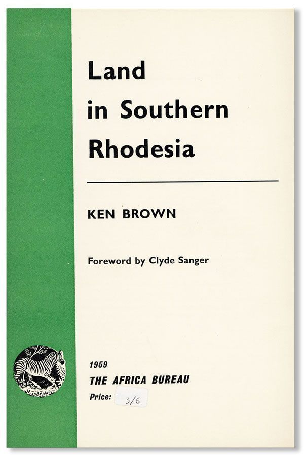 Land in Southern Rhodesia [cover title]