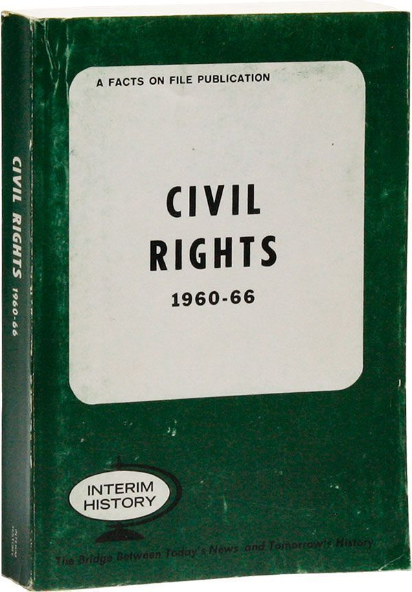 Civil Rights, 1960-66. Lester A. SOBEL
