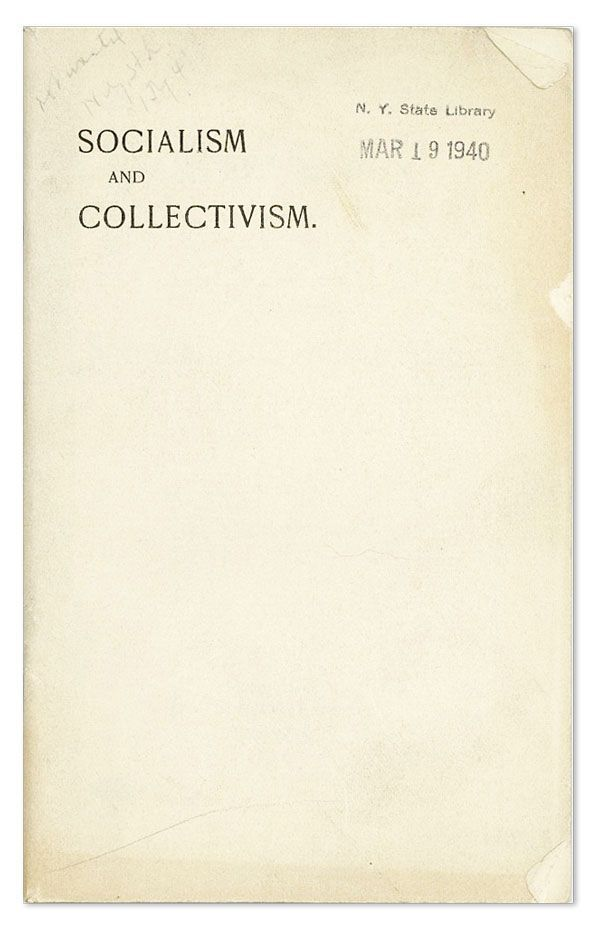 An Exposition of Socialism and Collectivism. By a Churchman