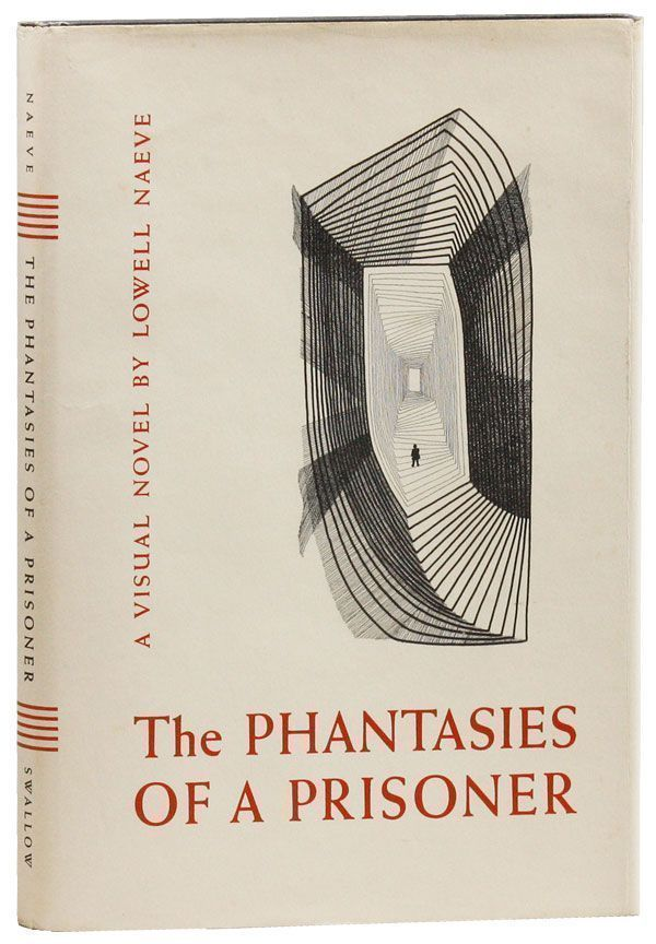 Phantasies of a Prisoner [Signed]. Lowell NAEVE