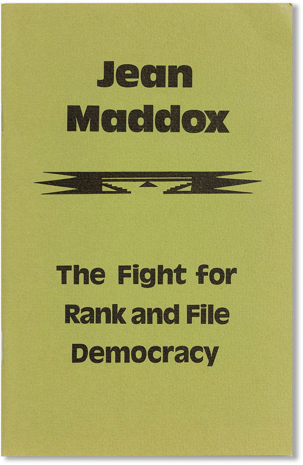 Jean Maddox. The Fight for Rank and File Democracy. Union WAGE Educational Committee, Jean MADDOX