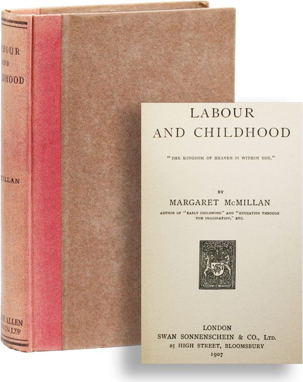 Labour and Childhood. Margaret McMILLAN.