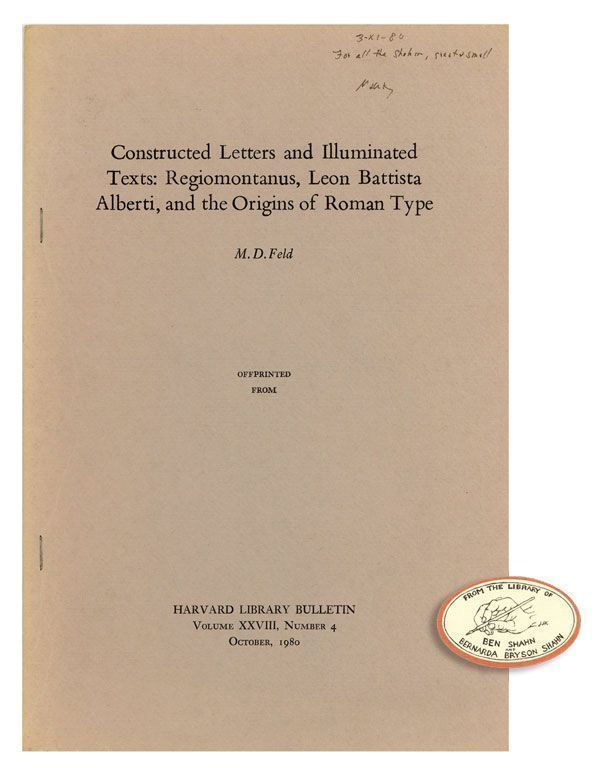Constructed Letters and Illuminated Text: Regiomontanus, Leon Battista Alberti, and the Origins of Roman Type [Inscribed & Signed]