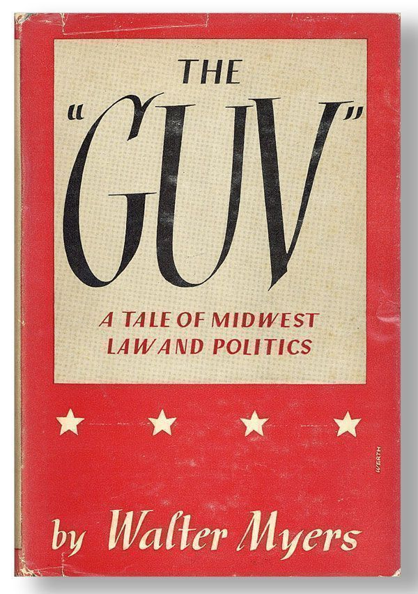 "The ""Guv"": A Tale of Midwest Law and Politics"