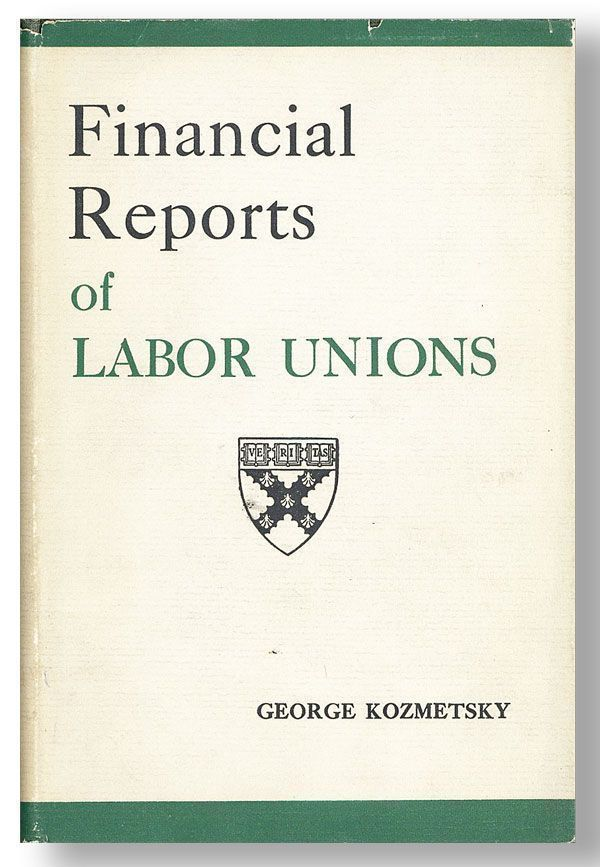 Financial Reports of Labor Unions