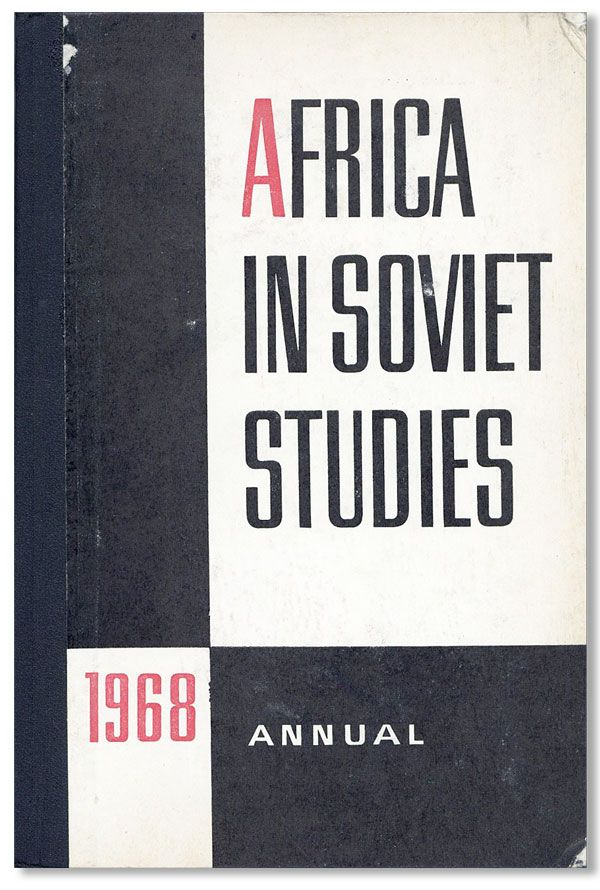 Africa in Soviet Studies: Annual [1968]