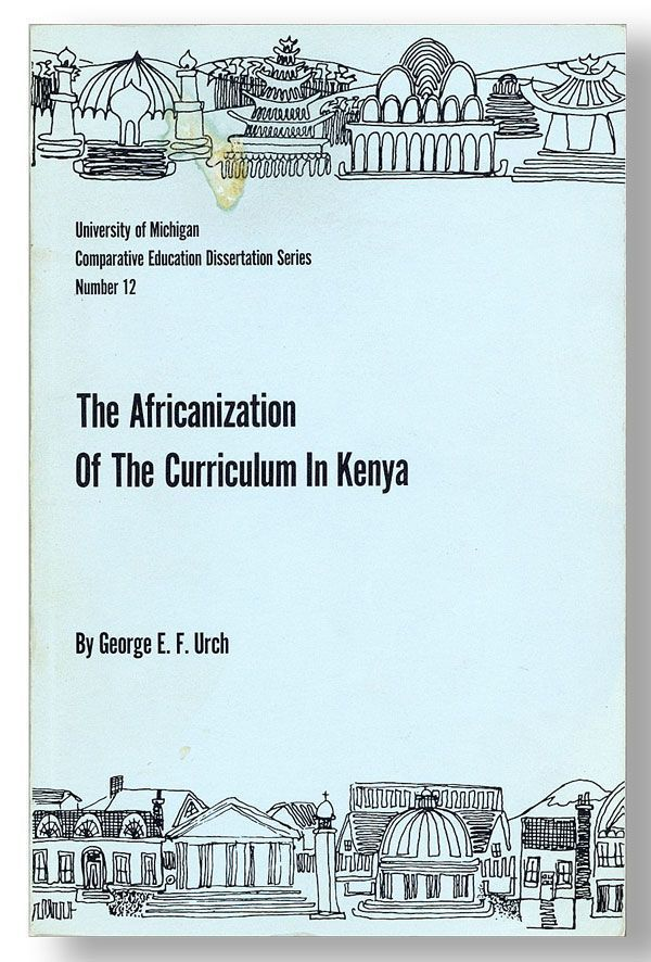 The Africanization of the Curriculum in Kenya