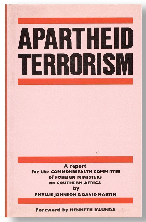 Apartheid Terrorism: The Destabilization Report. Phyllis JOHNSON, David Martin, fwd Kenneth Kaunda