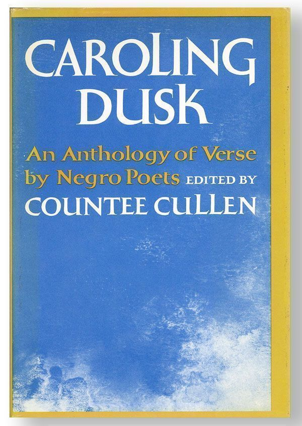 Caroling Dusk: An Anthology of Verse by Negro Poets [Review Copy]