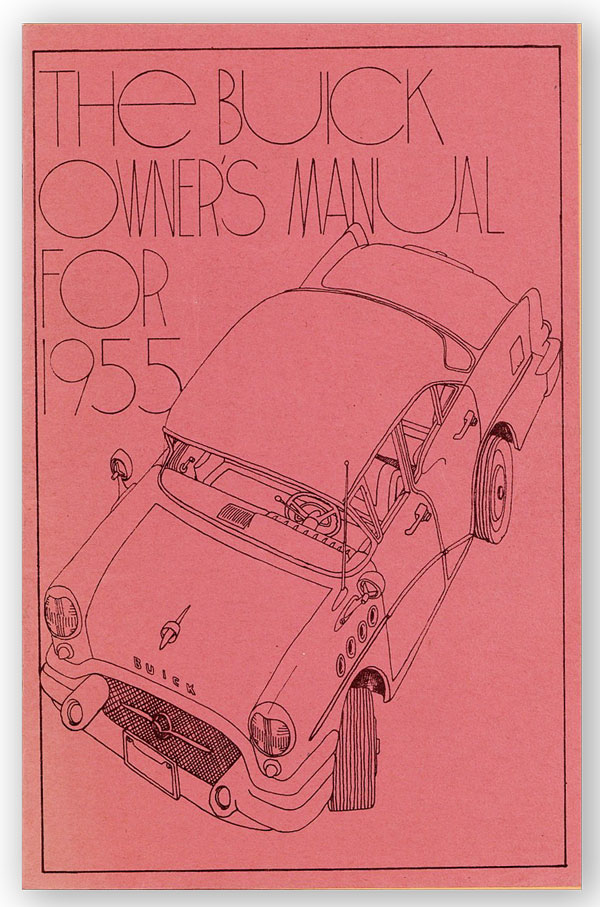 The Buick Owner's Manual for 1955 [cover title] [drop title: Program Guide Number 15]. KTAO RADIO.
