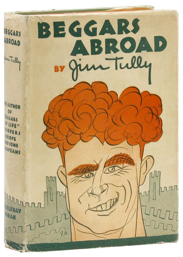 Beggars Abroad [With ALS Laid-In]. Jim TULLY