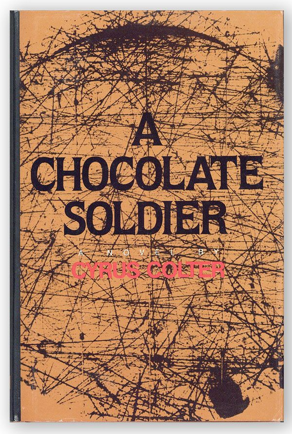 A Chocolate Soldier [Review Copy]. Cyrus COLTER