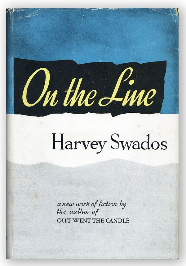 On the Line. Harvey SWADOS