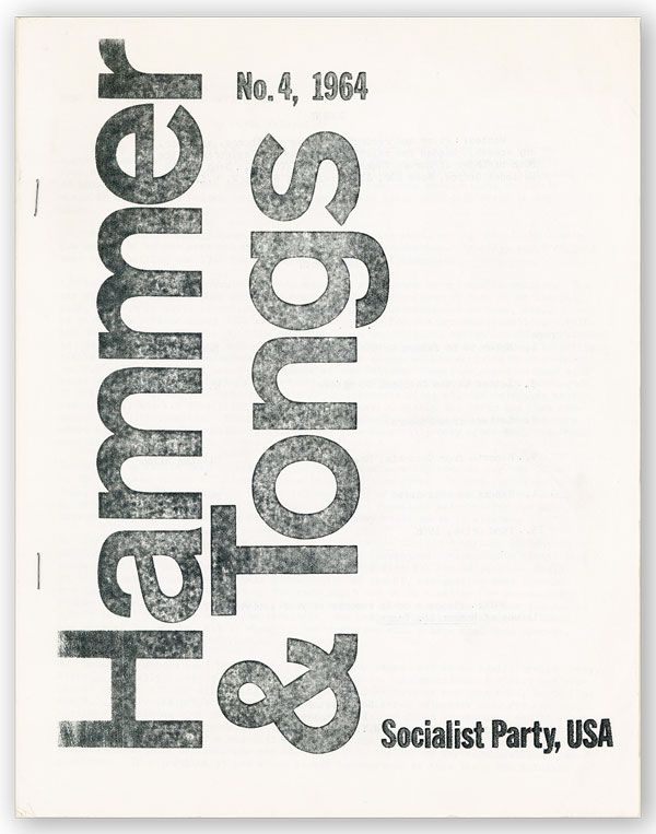 Hammer & Tongs. No.4, 1964. SOCIALIST PARTY