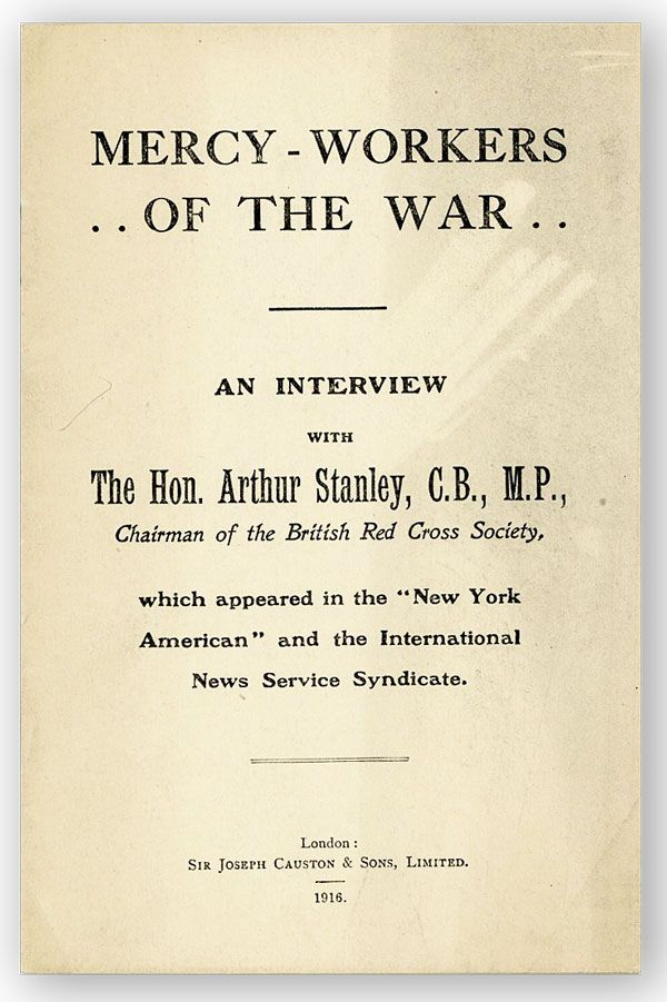 Mercy-Workers of the War: An Interview. Arthur STANLEY.