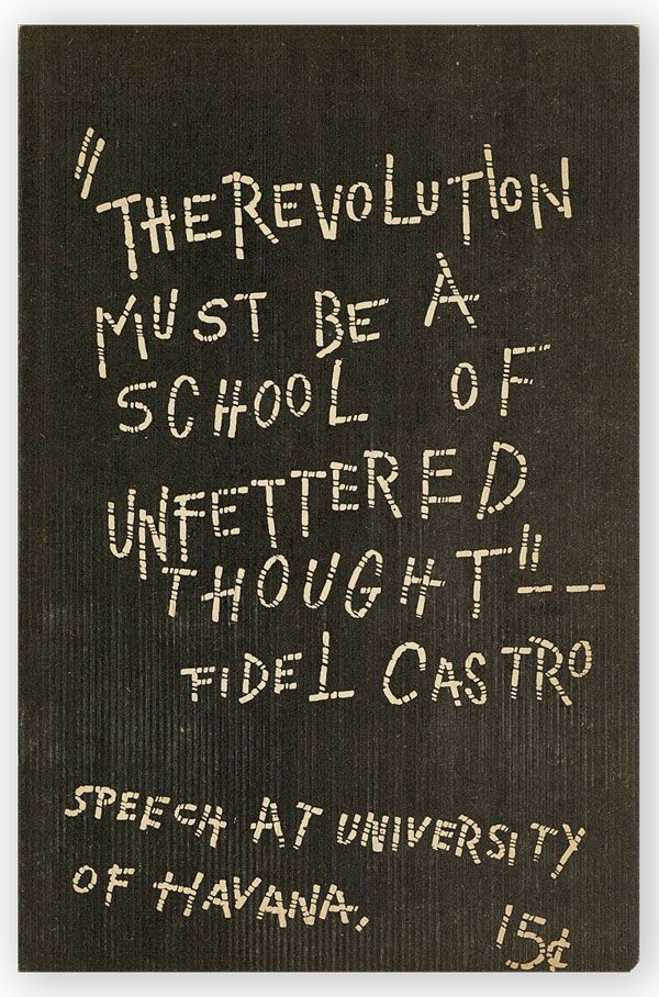 """The Revolution Must Be A School of Unfettered Thought"": Speech At University of Havana [Cover Title]. Fidel CASTRO."