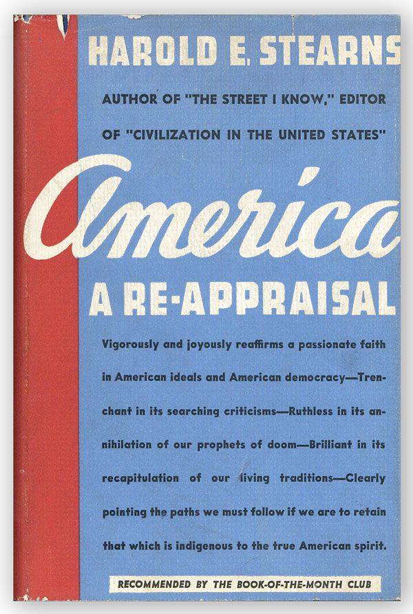 America: A Re-Appraisal. Harold E. STEARNS.