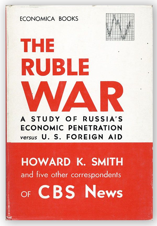 The Ruble War. Harold K. SMITH.