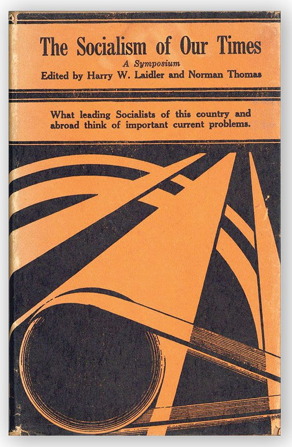 Socialism of Our Times. A Symposium by Harry Elmer Barnes, Stuart Chase, Paul H. Douglas [et...