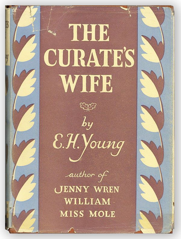 The Curate's Wife. E. H. YOUNG.
