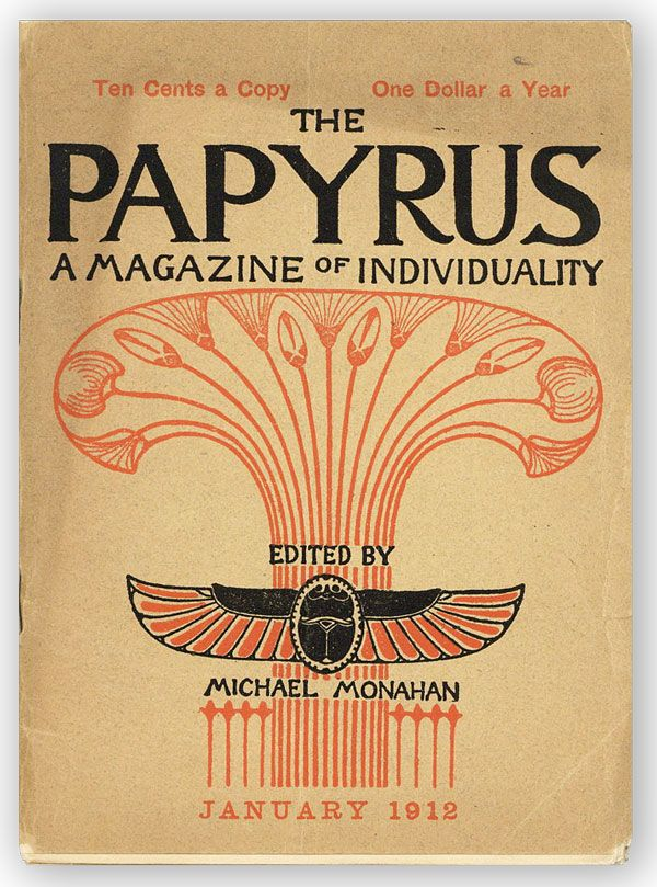 The Papyrus. Third Series, Vol. 3, no. 3, January, 1912. Michael MONAHAN, ed.
