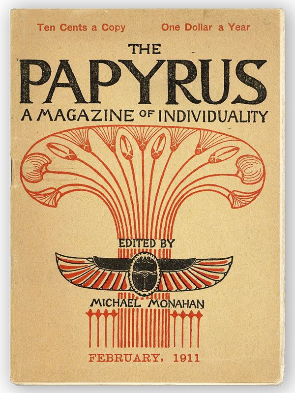 The Papyrus. Third Series, Vol. 1, nos. 3/4, January-February, 1911. Michael MONAHAN, ed.