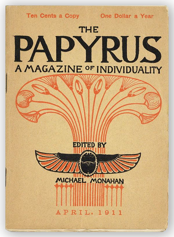 The Papyrus. Third Series, Vol. 1, nos. 5/6, March/April 1911. Michael MONAHAN, ed.