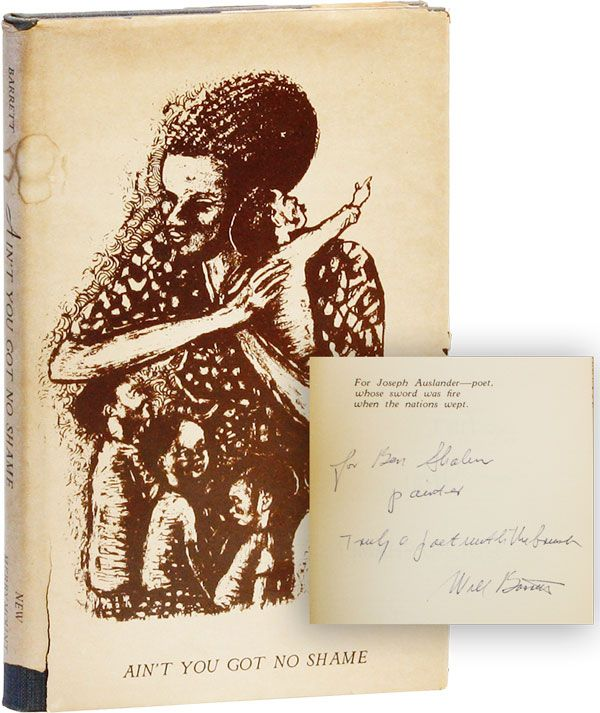 Ain't You Got No Shame? [Inscribed & Signed to Ben Shahn]. William M. BARRETT, Leonard Guardino,...