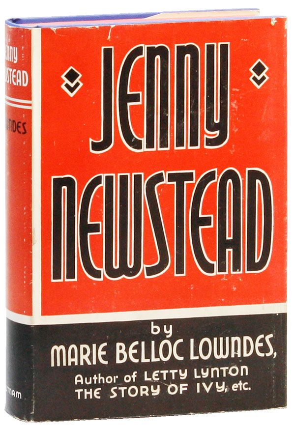 Jenny Newstead. Marie Belloc LOWNDES.