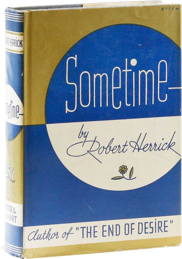 Sometime. UTOPIAN FICTION, Robert HERRICK.