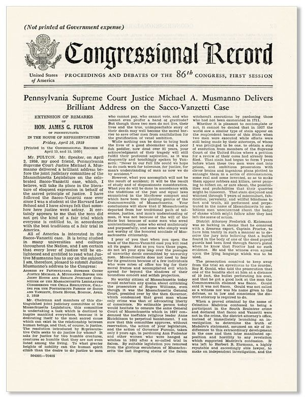 Congressional Record: Proceedings and Debates of the 86th Congress, First Session. Pennsylvania Supreme Court Justice Michael A. Musmanno Delivers Brilliant Address on the Sacco-Vanzetti Case. ANARCHISM - SACCO & VANZETTI, UNITED STATES CONGRESS.