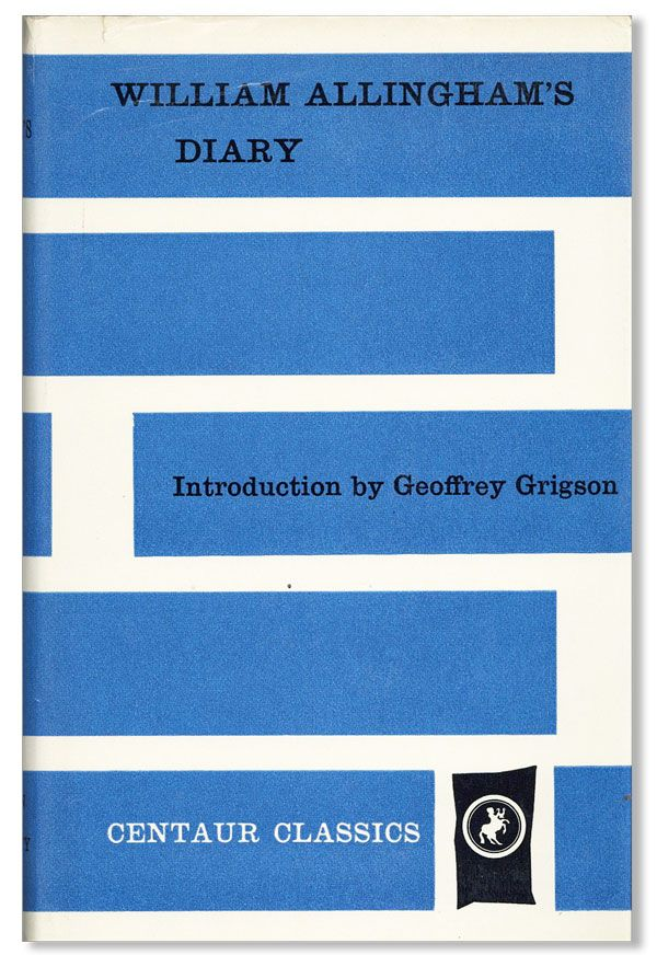 William Allingham's Diary. William ALLINGHAM, intro Geoffrey Grigson.