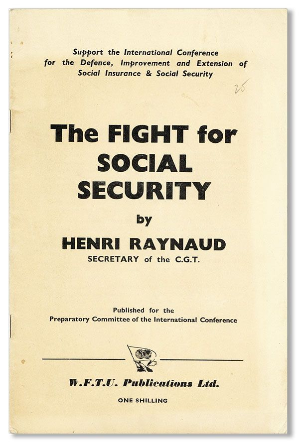 The Fight for Social Security. Henri RAYNAUD.