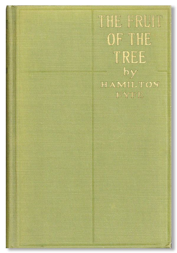 The Fruit of the Tree. Hamilton FYFE.