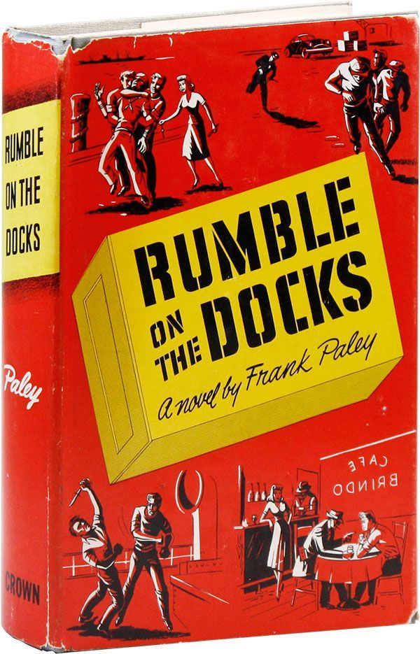 Rumble on the Docks. JUVENILE DELINQUENCY - GANGS, Frank PALEY, pseud. of Frank Palescandolo.