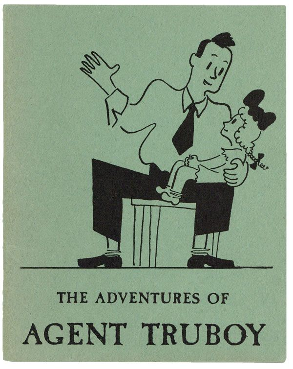 The Adventures of Agent Truboy. Joseph HOCHBERG.