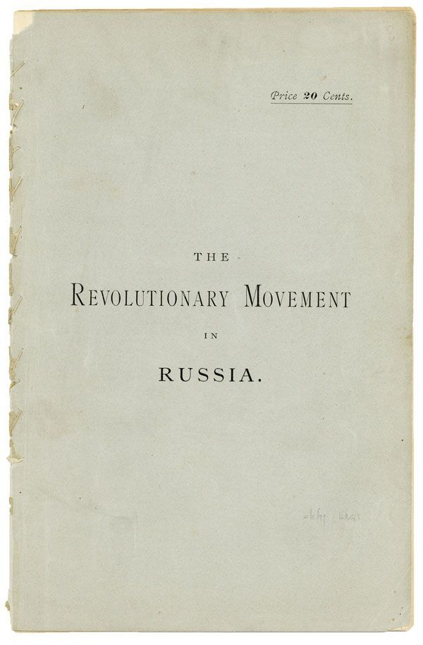 "The Revolutionary Movement in Russia. Reprinted from the ""New York Herald"" with notes and preface. Ivan PANIN."