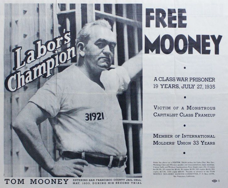 Original poster: Labor Champion Tom Mooney / Free Mooney: a Class War Prisoner 19 Years, July 27, 1935 / Victim of a Monstrous Capitalist Class Frameup / Member of International Molders' Union 33 Years [alt. title: Labor Martyr Immortalized in Prison / Stone Face]. TOM MOONEY MOLDERS' DEFENSE COMMITTEE, Lola RIDGE.